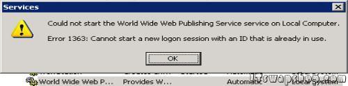 Error 1363 -  Could Not Start the World Wide Web Publishing Service on Local Computer